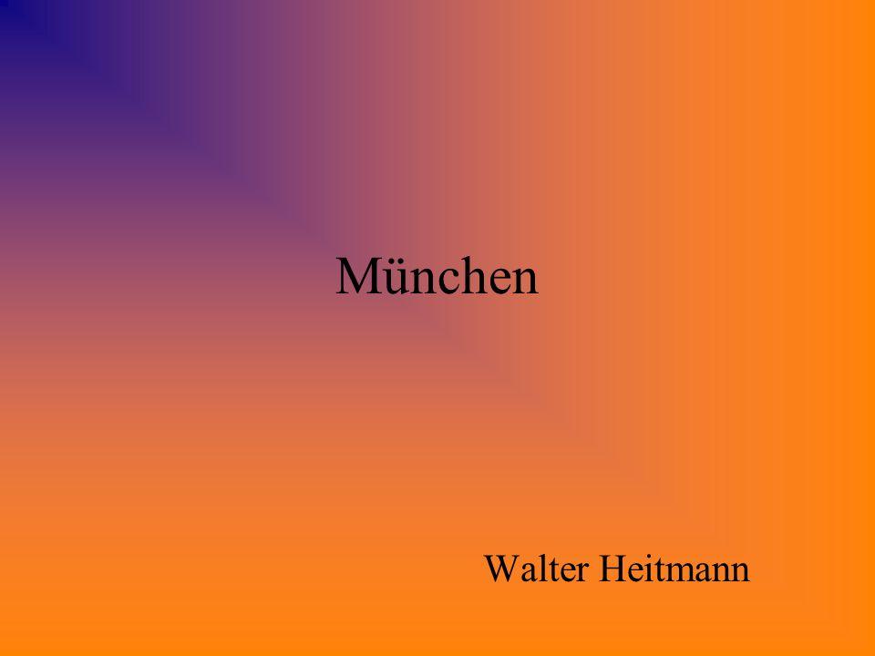München Walter Heitmann