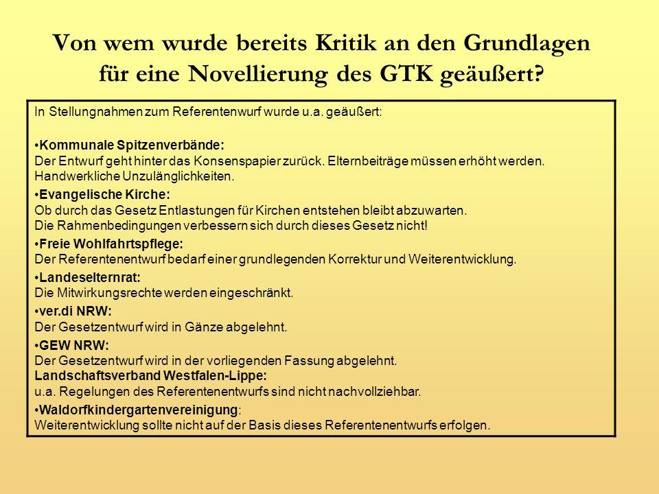 Von wem wurde bereits Kritik an den Grundlagen für eine Novellierung des GTK geäußert