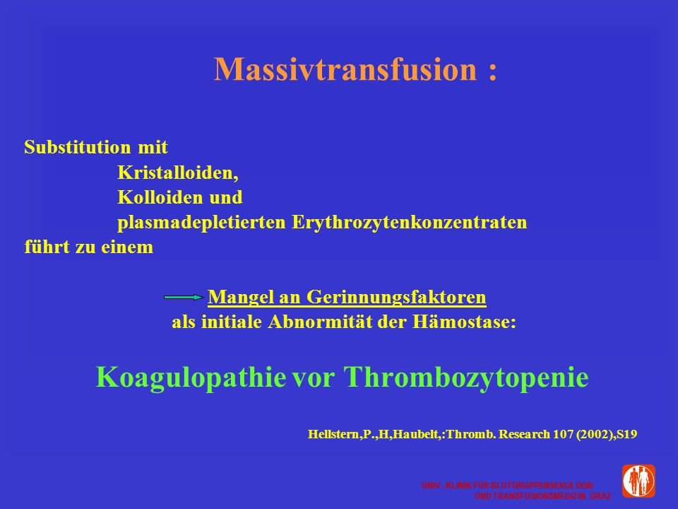 Massivtransfusion : Koagulopathie vor Thrombozytopenie