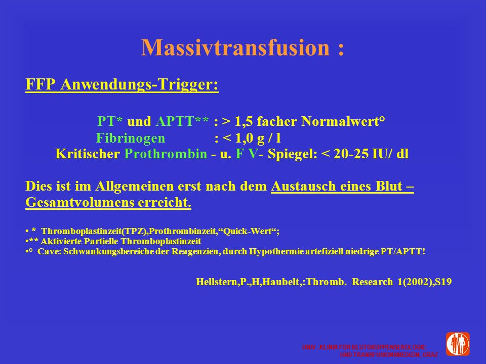 Massivtransfusion : FFP Anwendungs-Trigger: