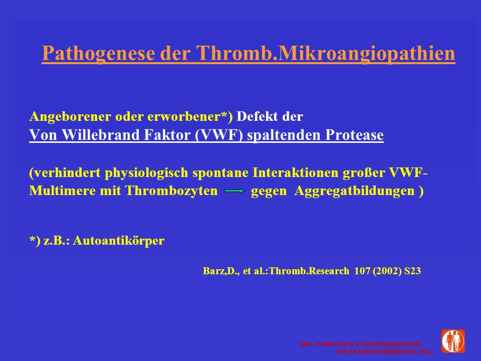 Pathogenese der Thromb.Mikroangiopathien
