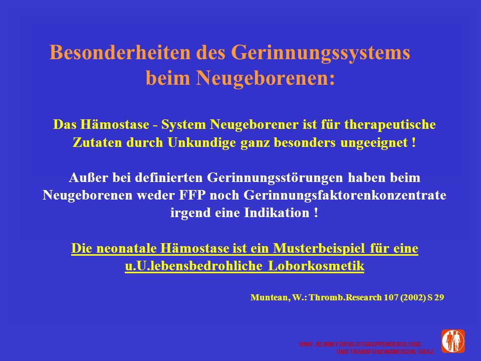 Besonderheiten des Gerinnungssystems beim Neugeborenen: