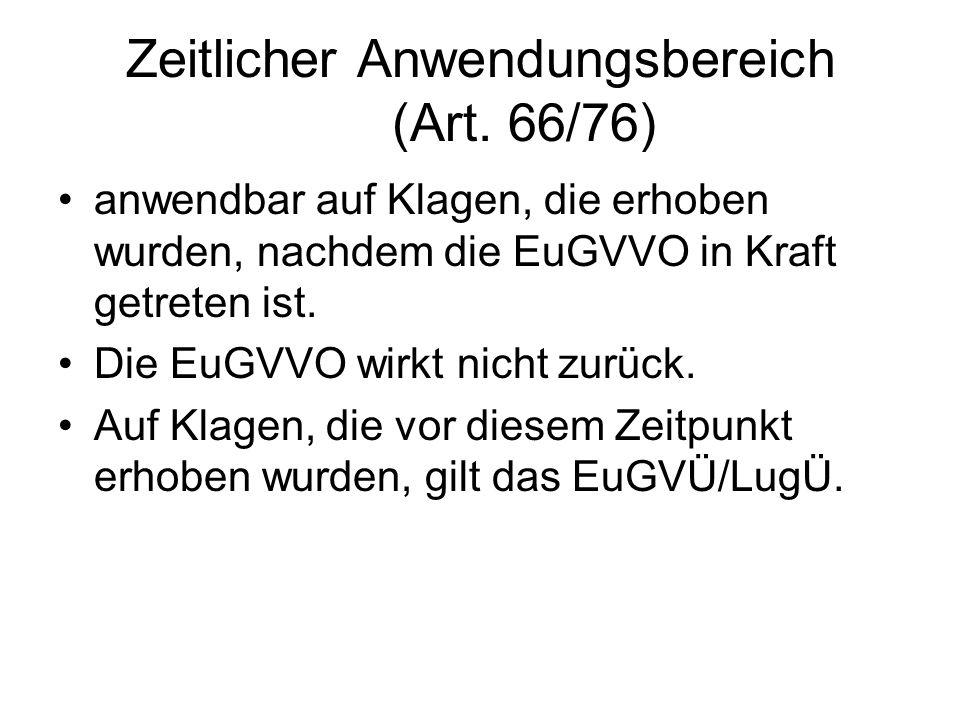 Zeitlicher Anwendungsbereich (Art. 66/76)