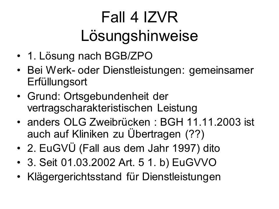 Fall 4 IZVR Lösungshinweise
