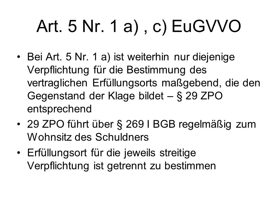 Art. 5 Nr. 1 a) , c) EuGVVO