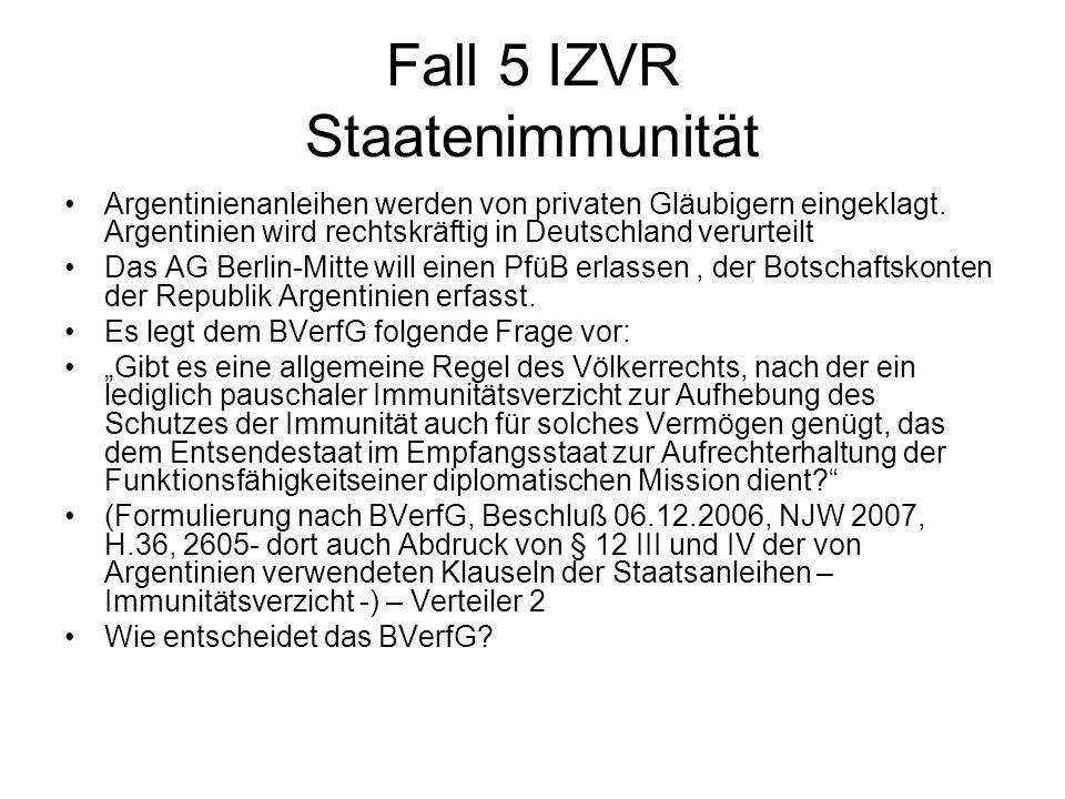Fall 5 IZVR Staatenimmunität