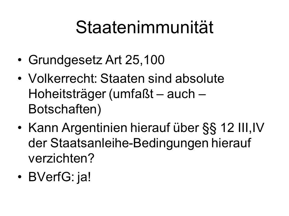 Staatenimmunität Grundgesetz Art 25,100