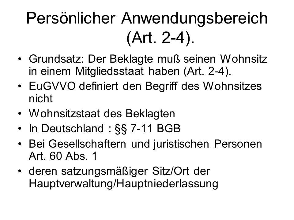 Persönlicher Anwendungsbereich (Art. 2-4).
