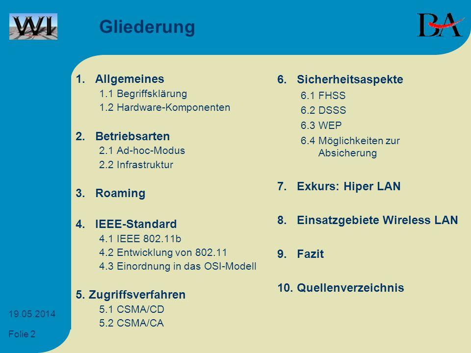 Gliederung 1. Allgemeines 6. Sicherheitsaspekte 2. Betriebsarten