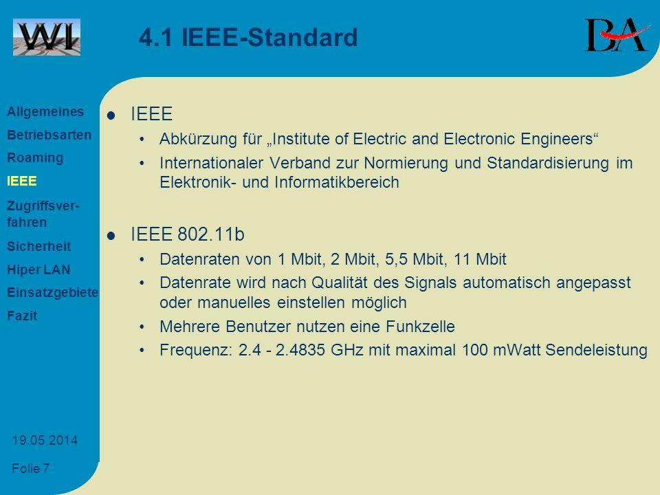 4.1 IEEE-Standard IEEE IEEE 802.11b