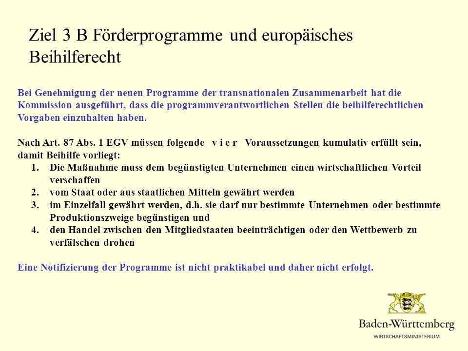 Ziel 3 B Förderprogramme und europäisches Beihilferecht
