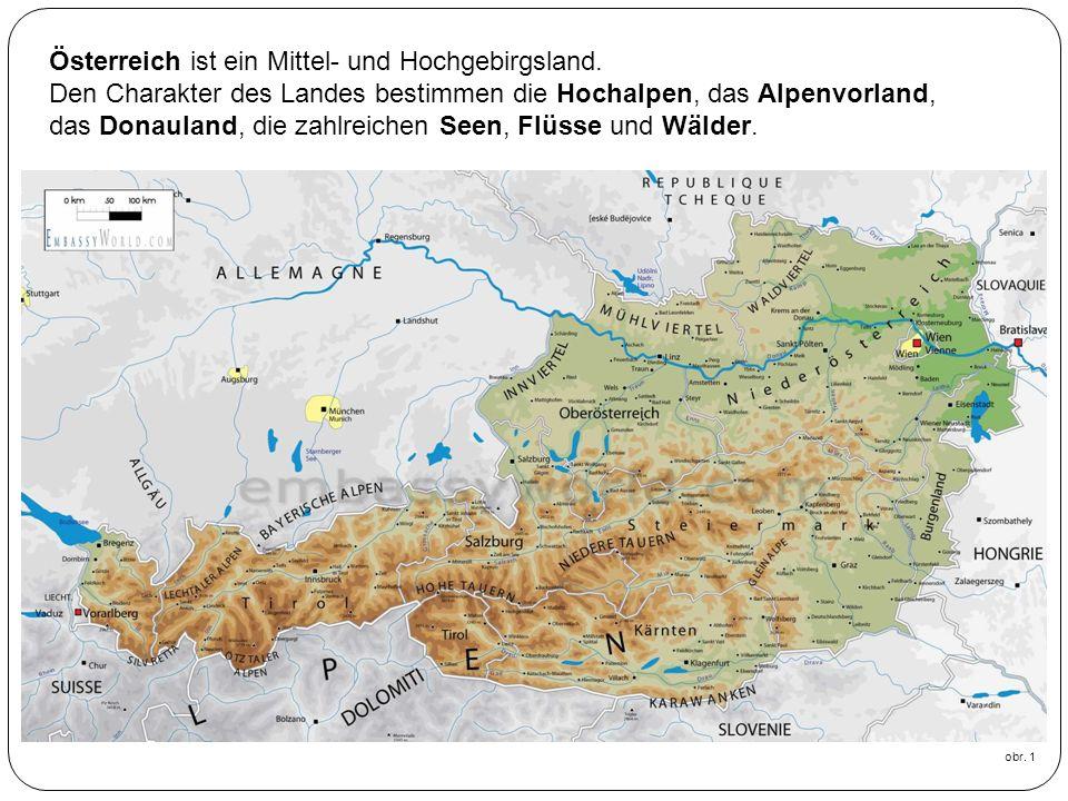 Österreich ist ein Mittel- und Hochgebirgsland.