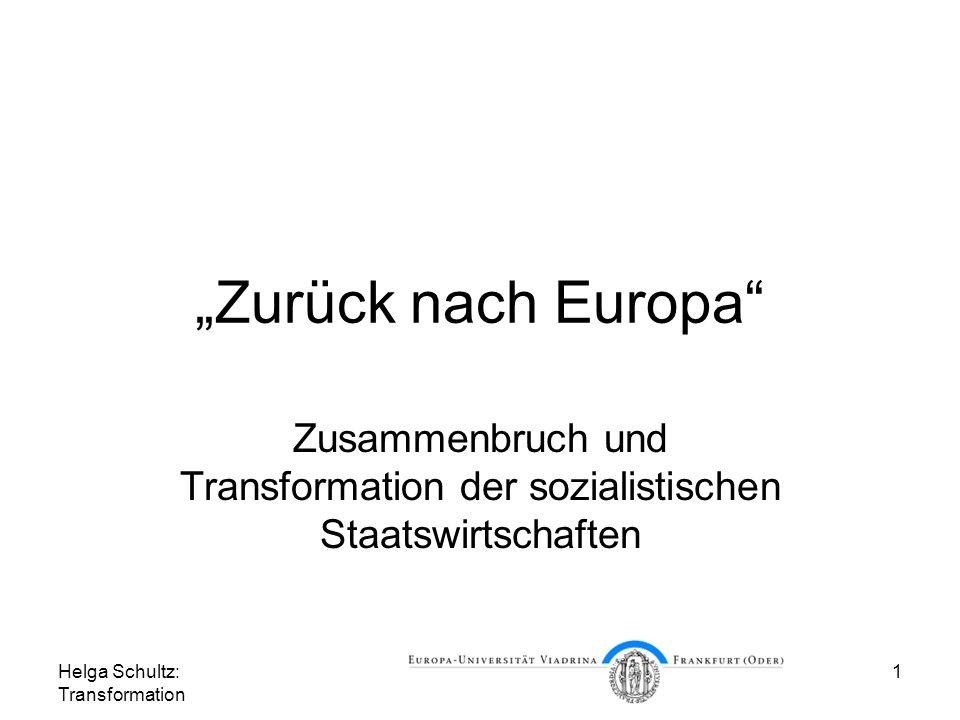 """""""Zurück nach Europa Zusammenbruch und Transformation der sozialistischen Staatswirtschaften."""