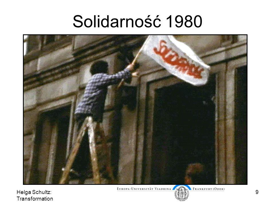 Solidarność 1980 Helga Schultz: Transformation