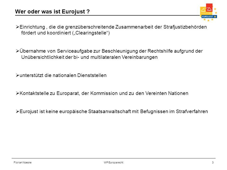 Wer oder was ist Eurojust