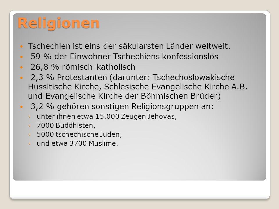 Religionen Tschechien ist eins der säkularsten Länder weltweit.