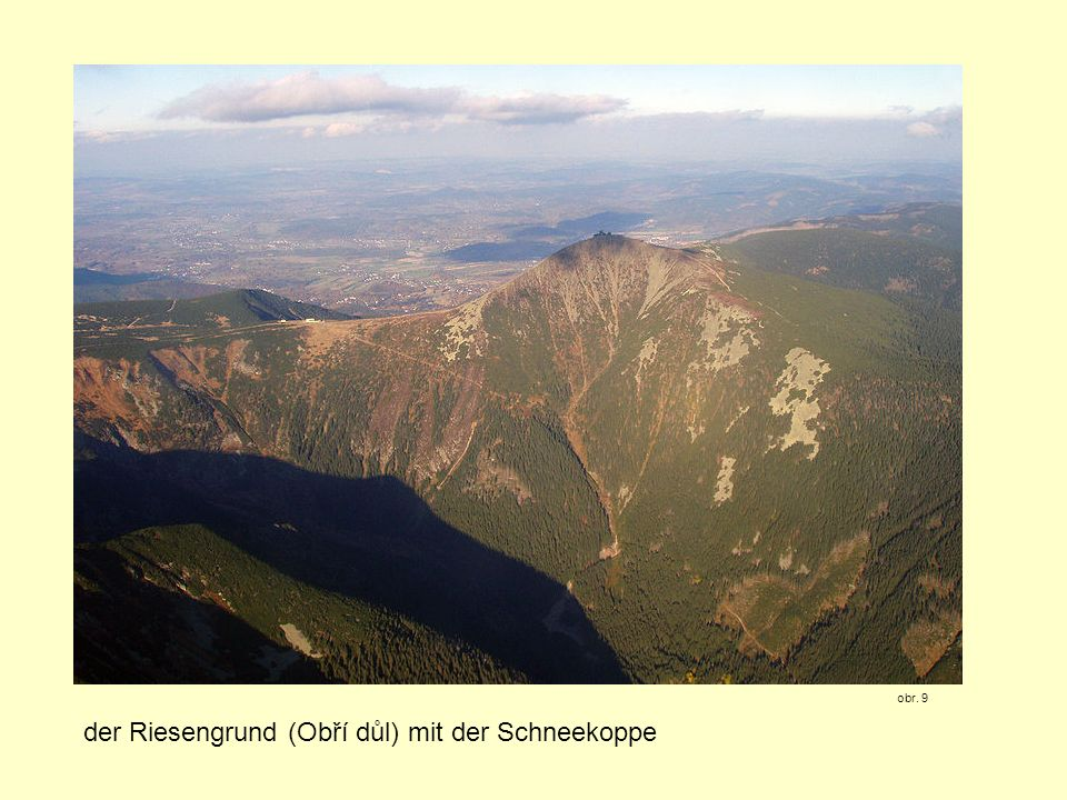 der Riesengrund (Obří důl) mit der Schneekoppe