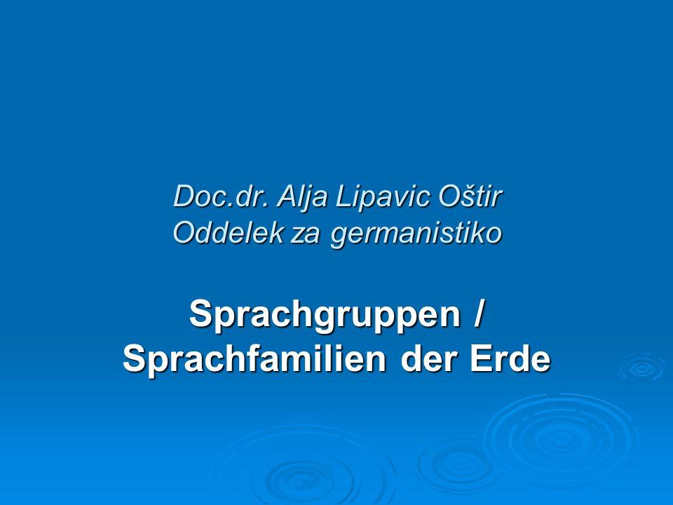 Doc.dr. Alja Lipavic Oštir Oddelek za germanistiko