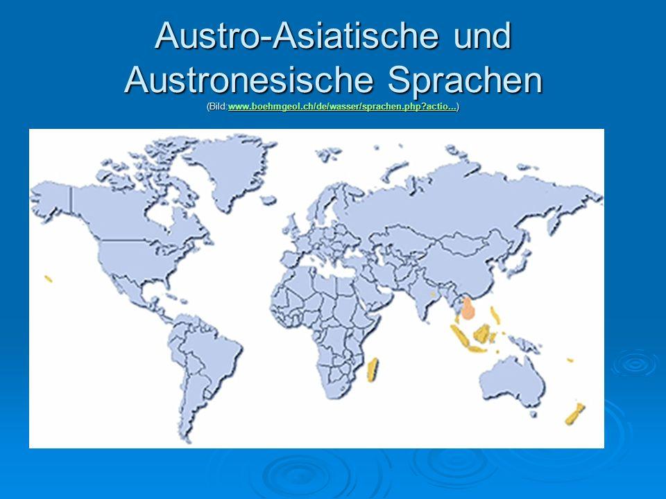 Austro-Asiatische und Austronesische Sprachen (Bild:www. boehmgeol
