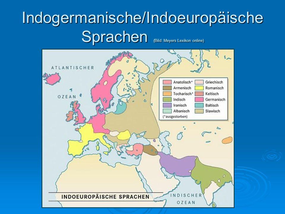 Indogermanische/Indoeuropäische Sprachen (Bild: Meyers Lexikon online)