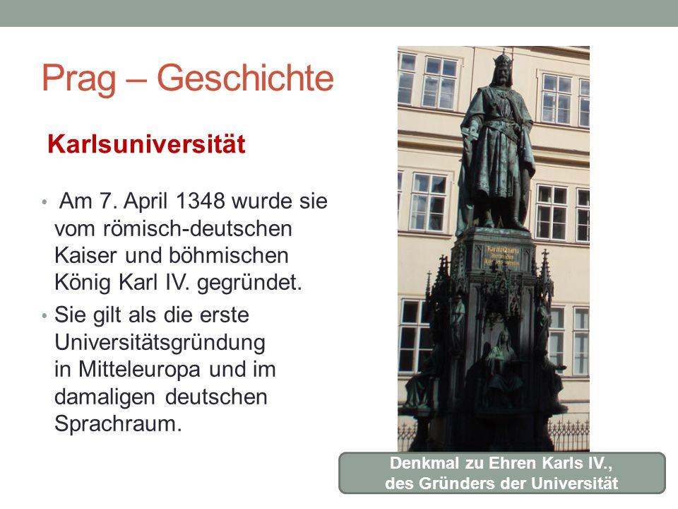 Denkmal zu Ehren Karls IV., des Gründers der Universität