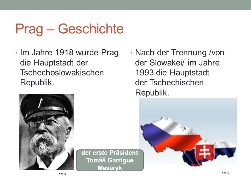 der erste Präsident Tomáš Garrigue Masaryk