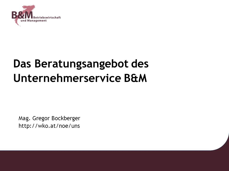 Das Beratungsangebot des Unternehmerservice B&M