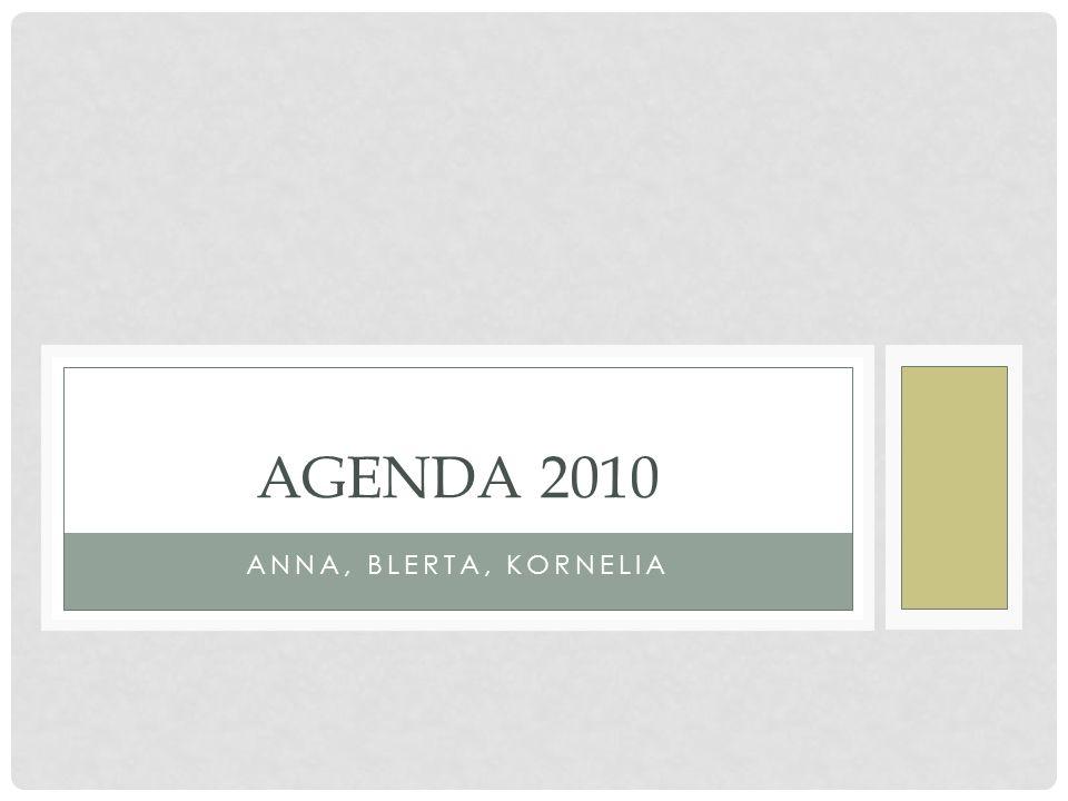 Agenda 2010 Anna, blerta, kornelia