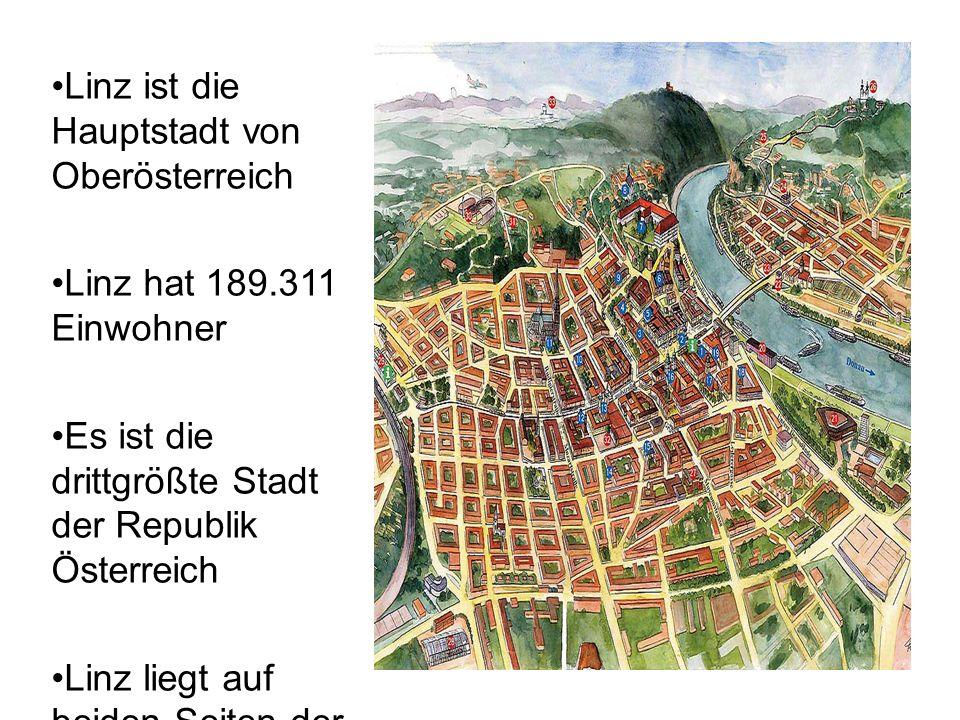 Linz ist die Hauptstadt von Oberösterreich