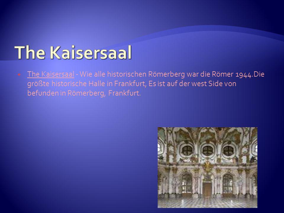 The Kaisersaal