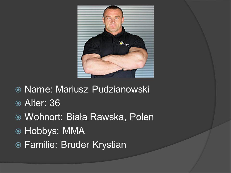 Name: Mariusz Pudzianowski