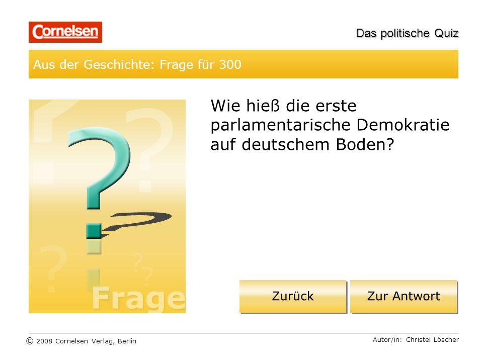 Wie hieß die erste parlamentarische Demokratie auf deutschem Boden