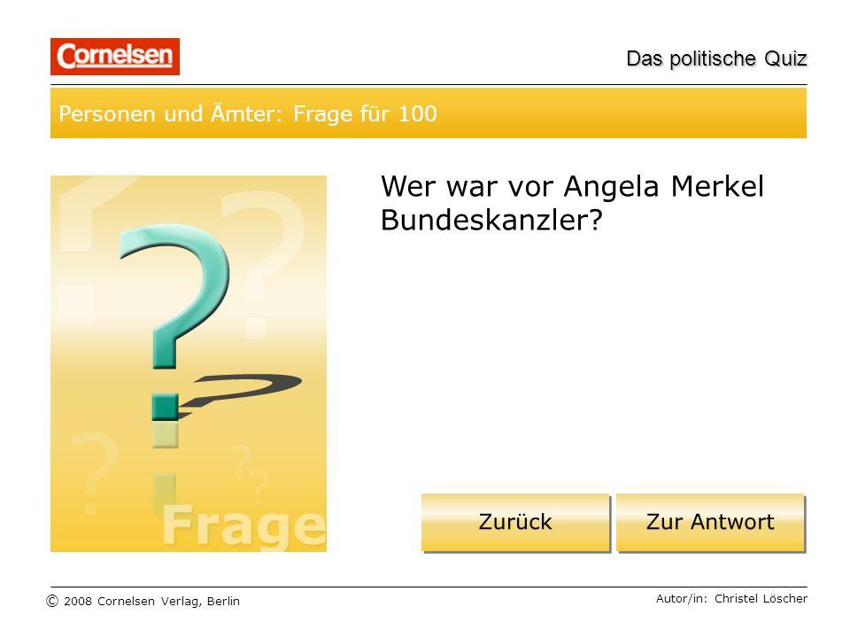 Wer war vor Angela Merkel Bundeskanzler