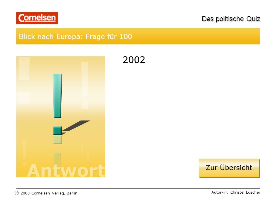 2002 Blick nach Europa: Frage für 100 Das politische Quiz