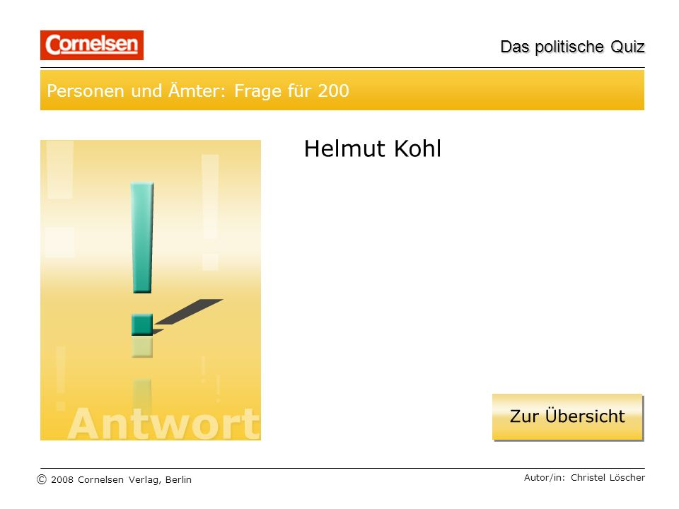 Helmut Kohl Personen und Ämter: Frage für 200 Das politische Quiz