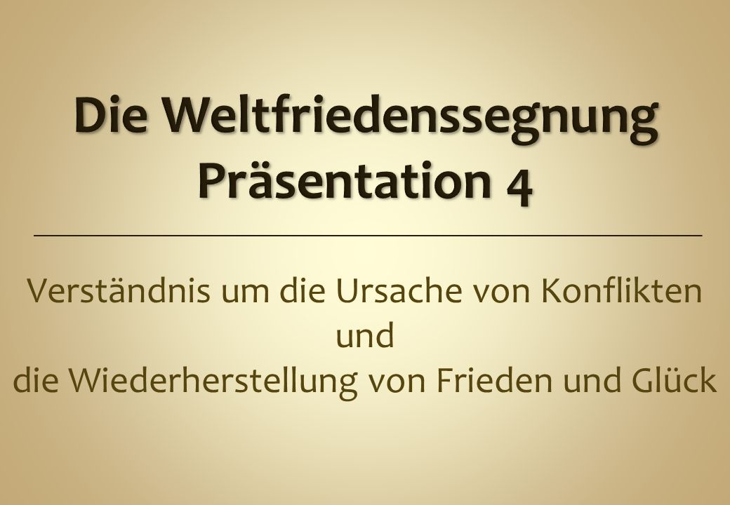 Die Weltfriedenssegnung Präsentation 4