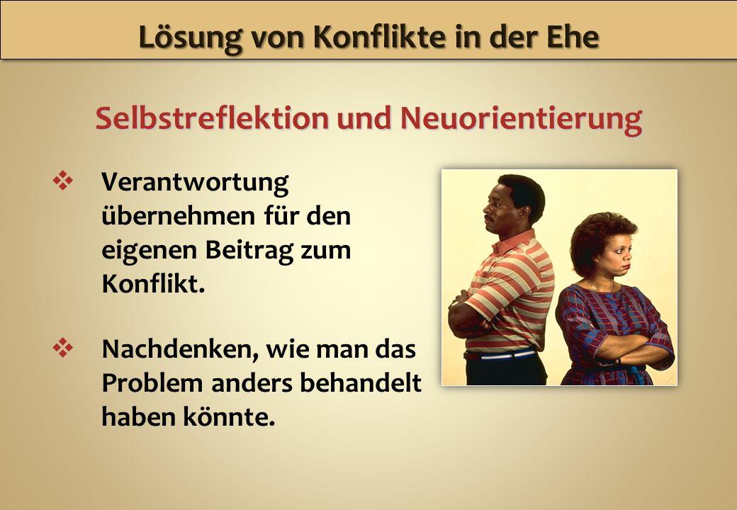 Lösung von Konflikte in der Ehe Selbstreflektion und Neuorientierung