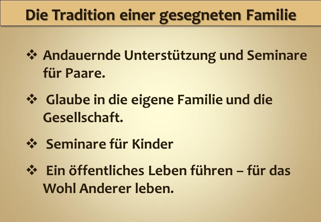 Die Tradition einer gesegneten Familie