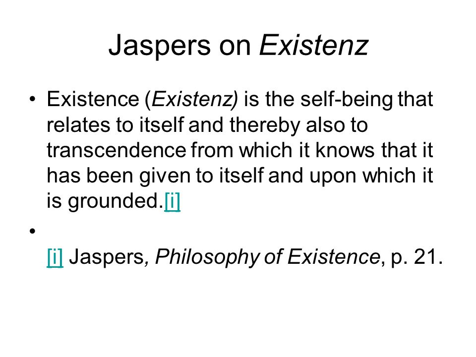 Jaspers on Existenz