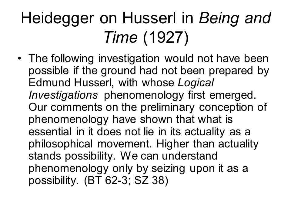 Heidegger on Husserl in Being and Time (1927)