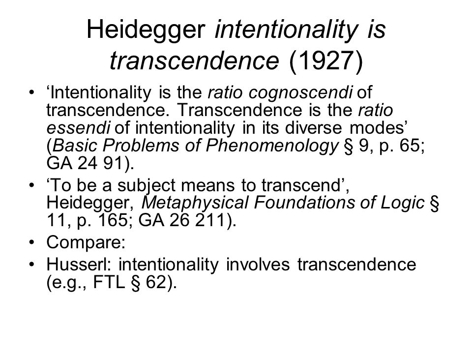 Heidegger intentionality is transcendence (1927)