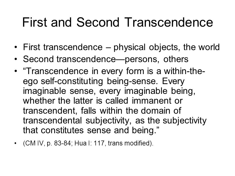 First and Second Transcendence