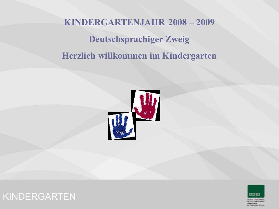 Deutschsprachiger Zweig Herzlich willkommen im Kindergarten