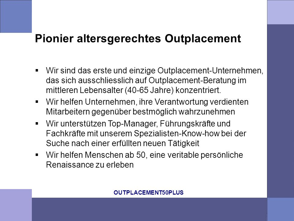 Pionier altersgerechtes Outplacement