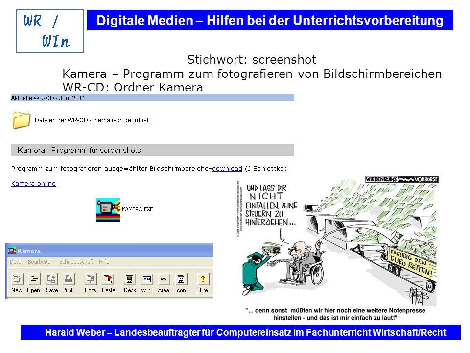 Stichwort: screenshot Kamera – Programm zum fotografieren von Bildschirmbereichen WR-CD: Ordner Kamera