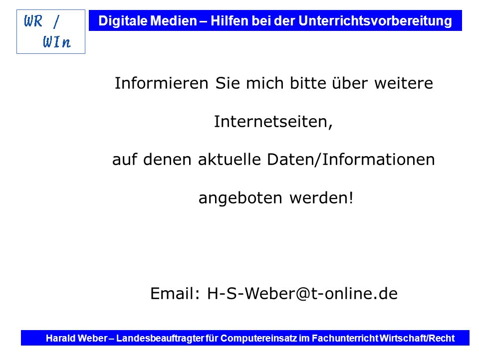 Informieren Sie mich bitte über weitere Internetseiten,