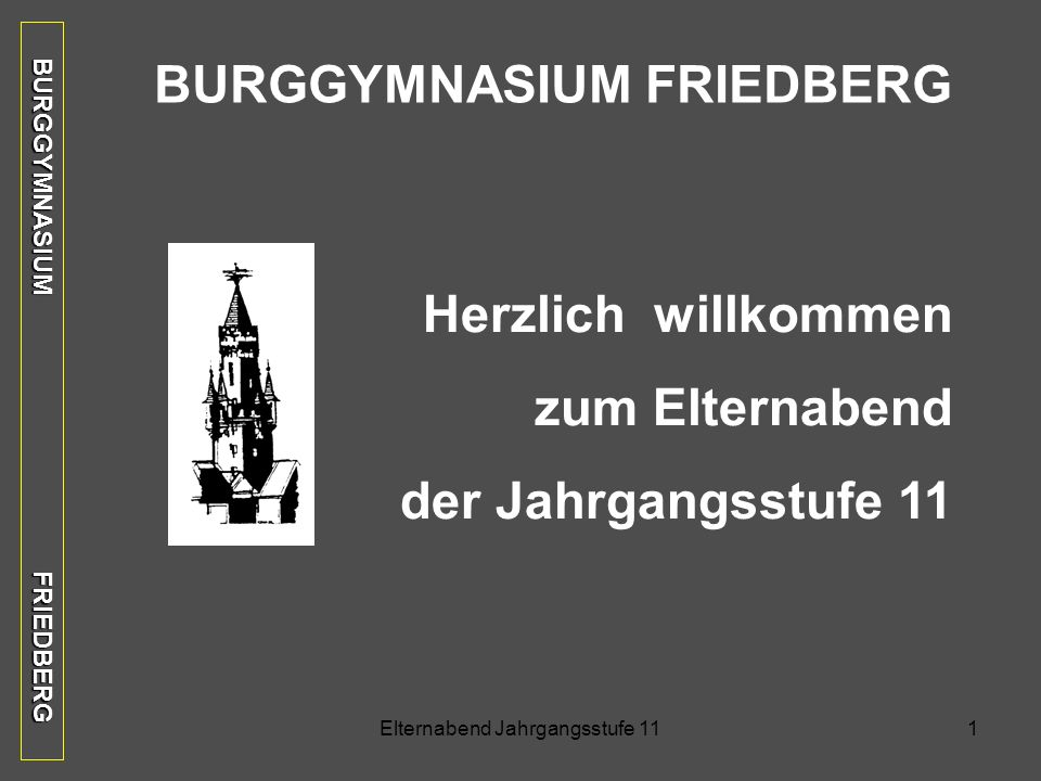 BURGGYMNASIUM FRIEDBERG BURGGYMNASIUM FRIEDBERG