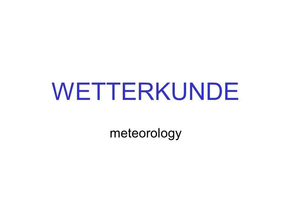 WETTERKUNDE meteorology