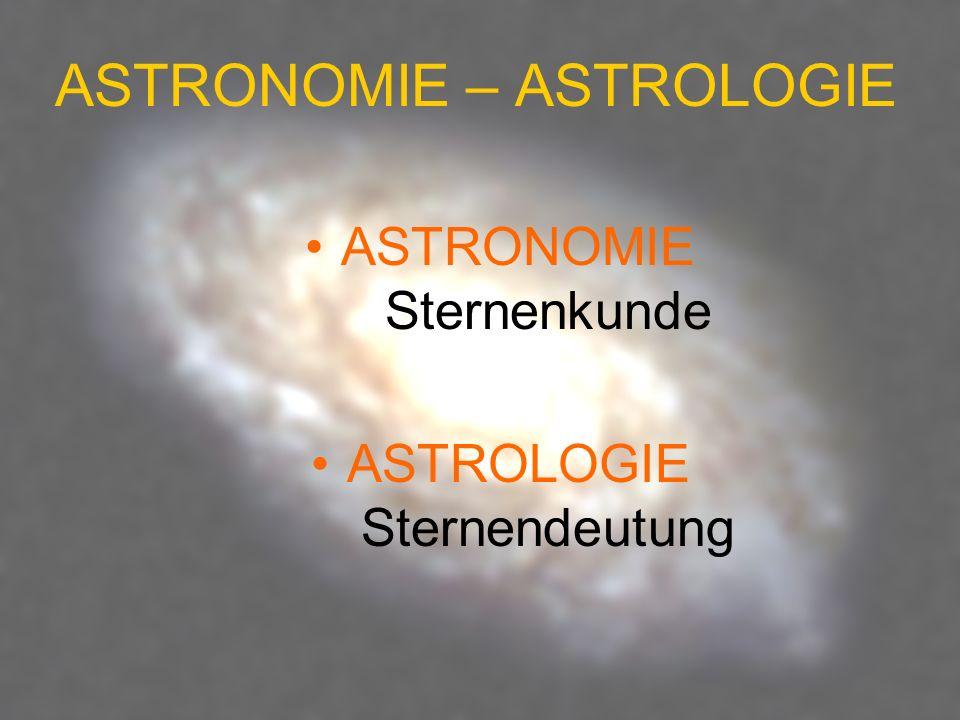 ASTRONOMIE – ASTROLOGIE