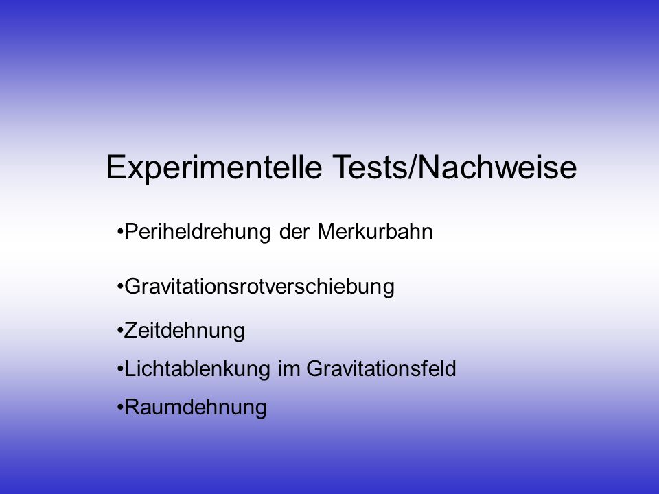 Experimentelle Tests/Nachweise
